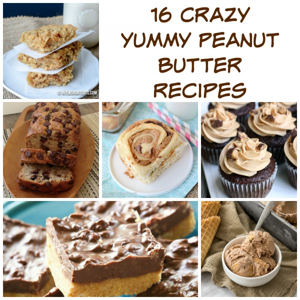 16 Crazy Yummy Peanut Butter Recipes
