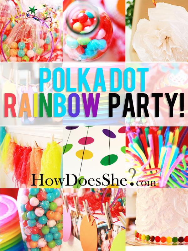 Rainbow polka dot party real party for Polka dot party ideas