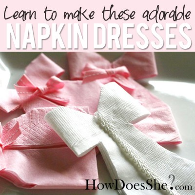Napkin Dress Tutorial – Perfect for a Shower!