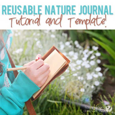 Reusable Nature Journal Tutorial and Template!