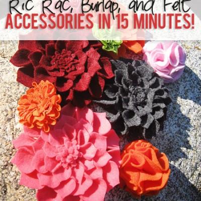 Ric Rac, Burlap, and Felt accessories in 15 minutes