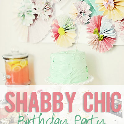 A Shabby Chic Birthday Party