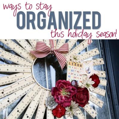 Stay Organized this Holiday Season