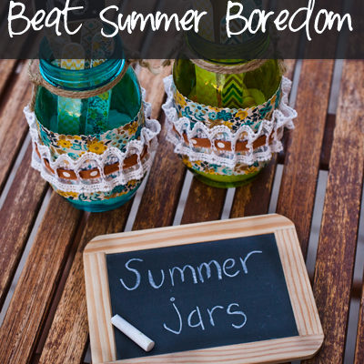 Summer Jars Beat Summer Boredom.