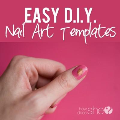 Easy DIY Nail Art Templates!