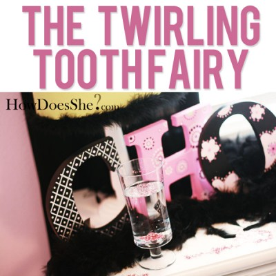 The Twirling Tooth Fairy