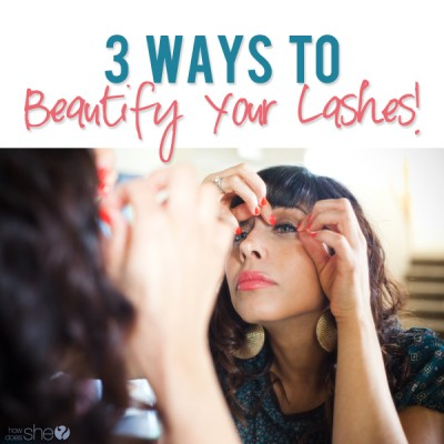 3 ways to beautify your lashes