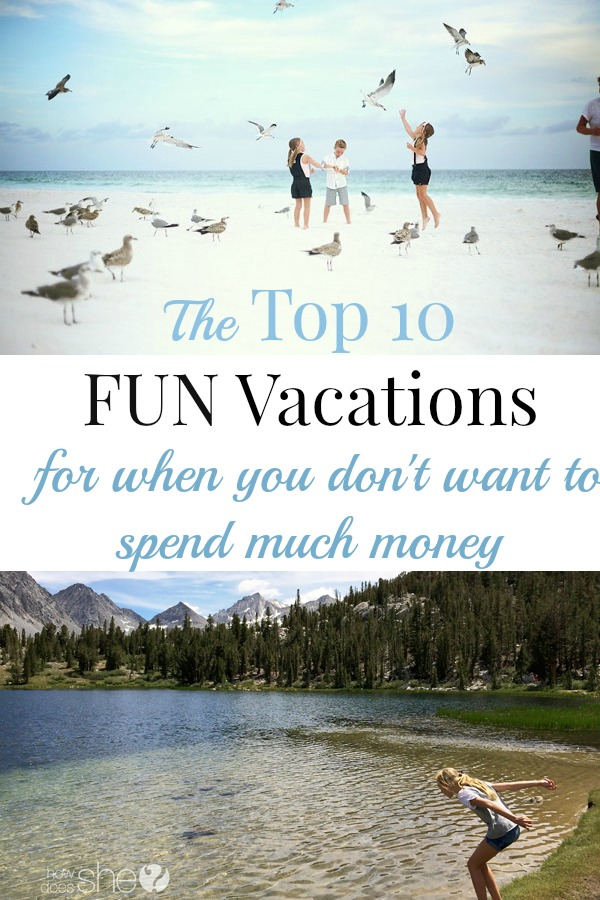 Top 10 Vacations