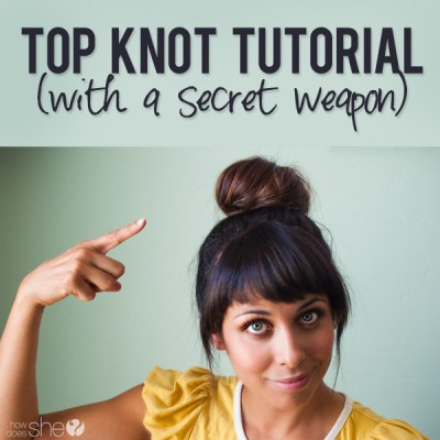 Top Knot Tutorial with a Secret Weapon.