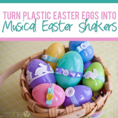Turn your Easter Eggs into Musical Shaker Eggs.