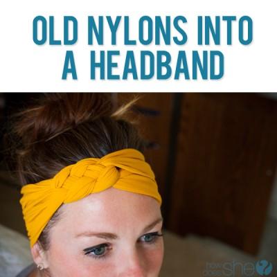 Turn your Old Nylon into a Headband