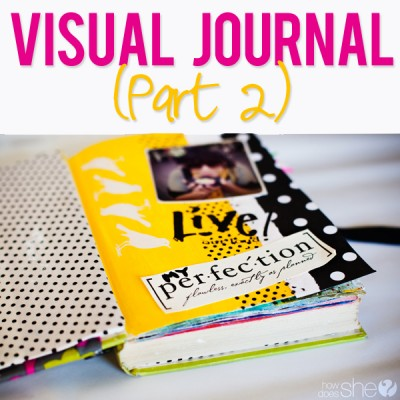 Visual Journal Part II
