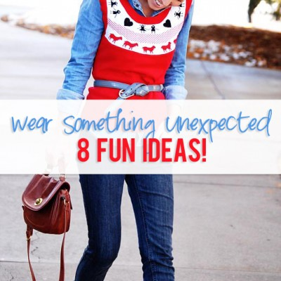 Wear something unexpected