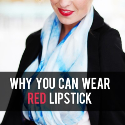 Why you CAN wear red lipstick