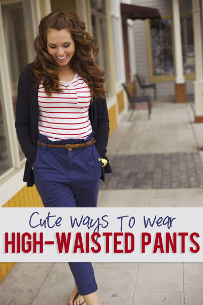 High-waisted pants...2 ways to wear them!