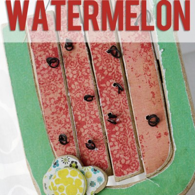 How to make a Watermelon!