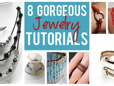 8 Gorgeous DIY Jewelry Tutorials