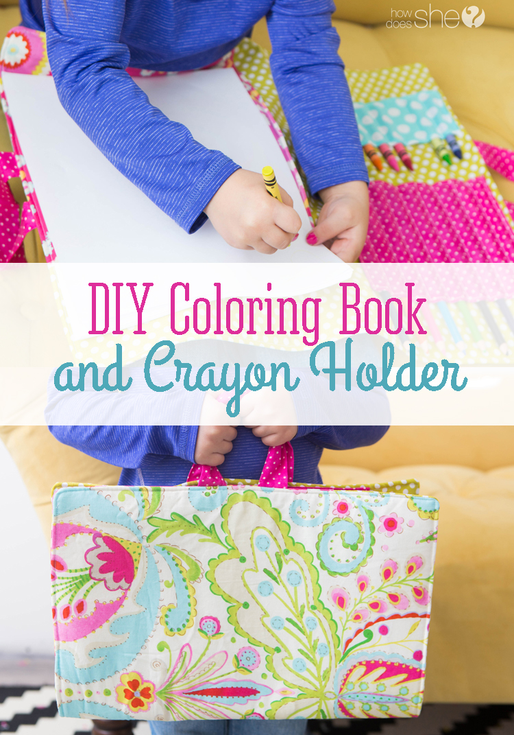 DIY Coloring Book and Crayon Holder | How Does She