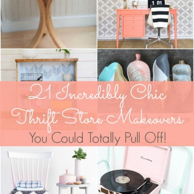 21 Incredibly Chic Thrift Store Makeovers You Could Totally Pull Off!