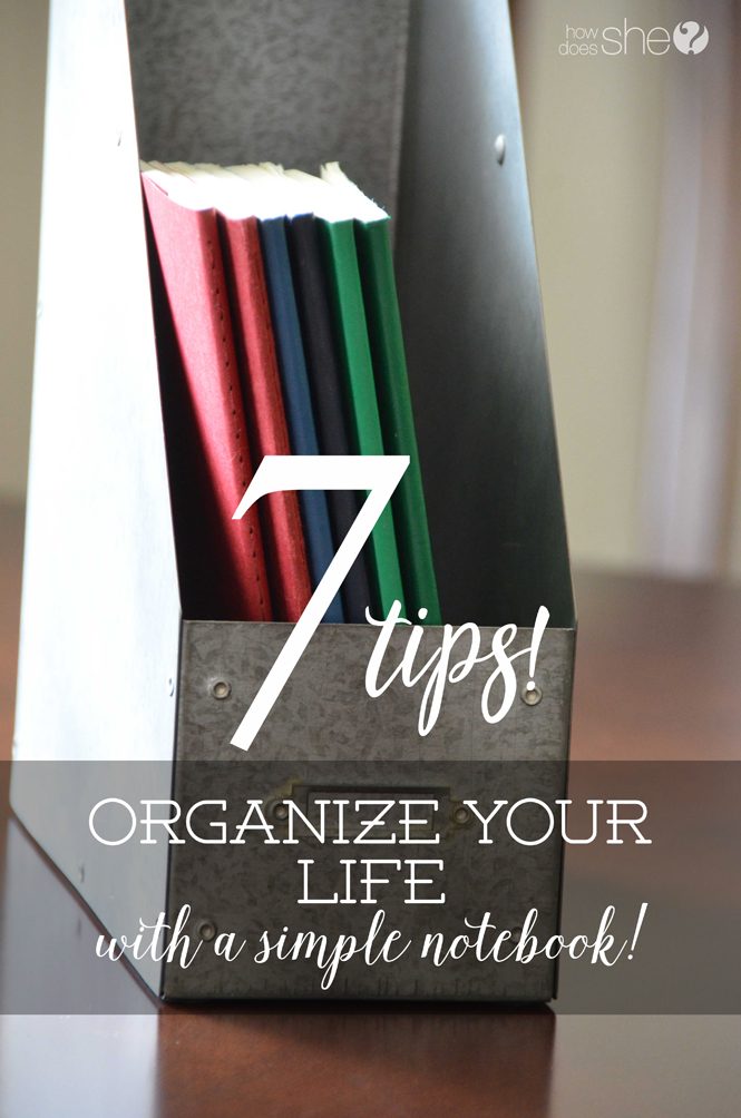 7 Tips to organize your life with a simple notebook