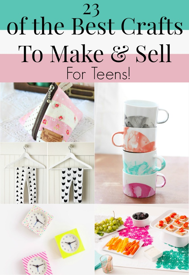 23 of the best crafts to make and sell for teens how