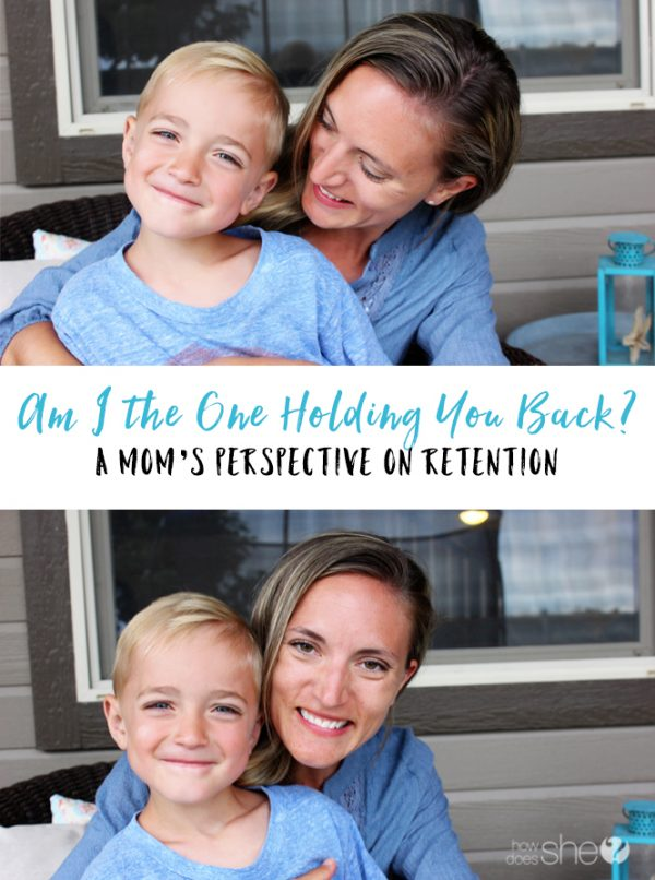 Am I the One Holding You Back? A Mom's Perspective on Retention