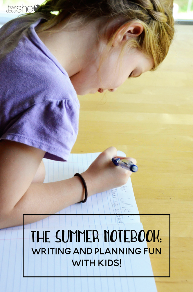 The Summer Notebook - Writing and Planning Fun With Kids
