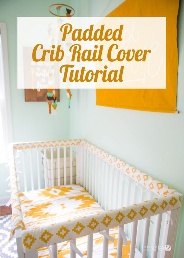 padded crib rail cover tutorial
