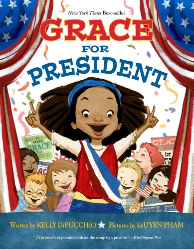 Diverse Picture Books : GRACE FOR PRESIDENT
