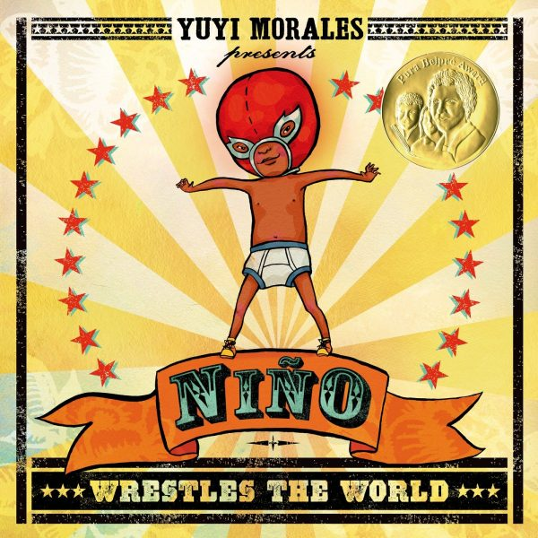 Niño Wrestles the World: Diverse Picture Books