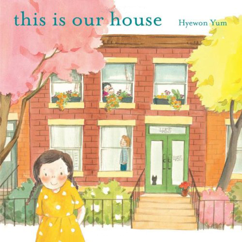 Diverse Picture Books : THIS IS OUR HOUSE