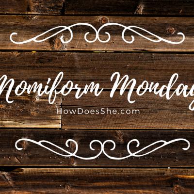 Momiform Monday