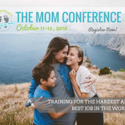 Learn to Be the BEST mom You can Be! Free Online Mom Conference 2016