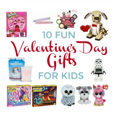 10 FUN Valentine's Day Gifts for Kids