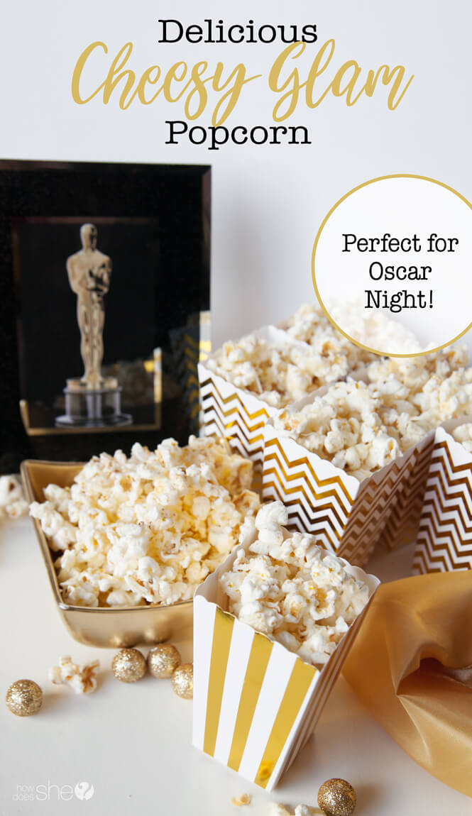 Delicious Cheesy Glam Popcorn – Perfect for Oscar Night!