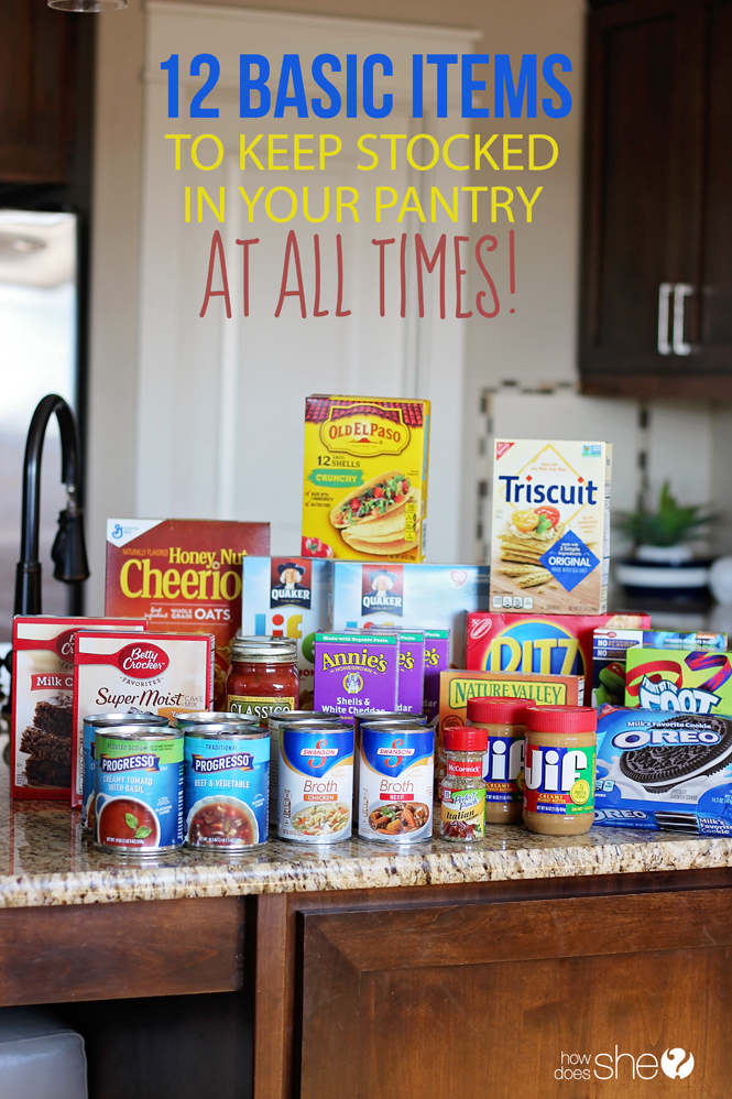12 Basic Items To Keep Stocked In Your Pantry At All Times