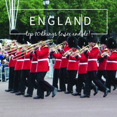 Top 10 Things To Do and See In England