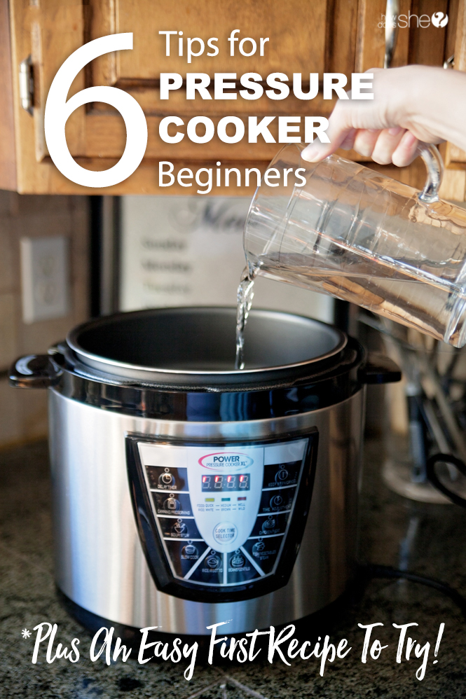 6 Tips for Pressure Cooker Beginners- Plus An Easy First Recipe To Try!
