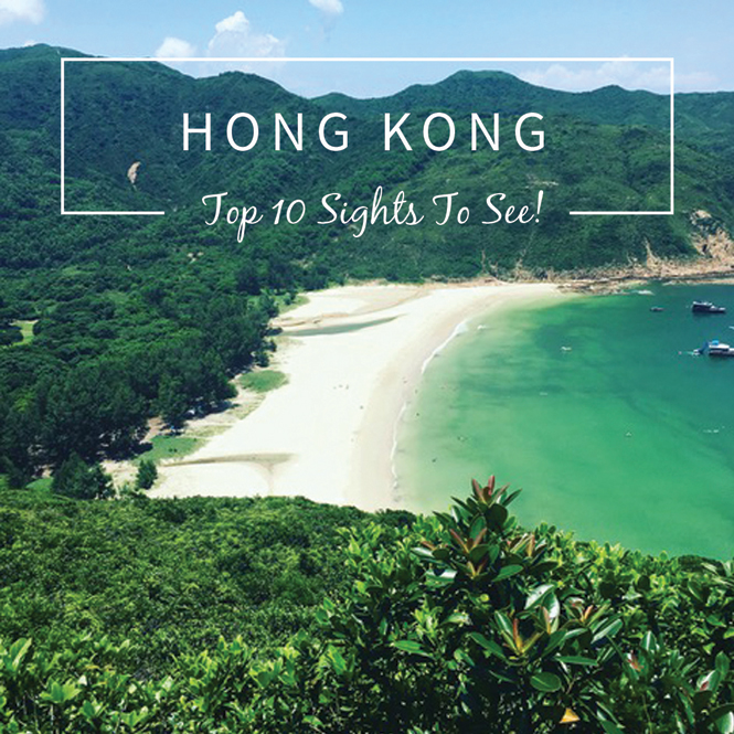 Top 10 Sights in Hong Kong from a Resident