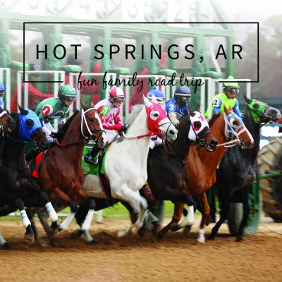 Things To Do in Hot Springs, Arkansas—A Fun Road Trip