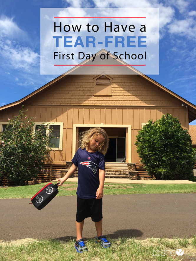 How to Have Tear Free First Day of School