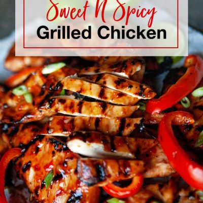 Simple Sweet and Spicy Grilled Chicken