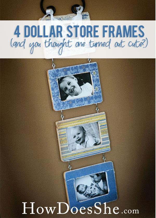 4 dollar store frames - Dollar Store Frames