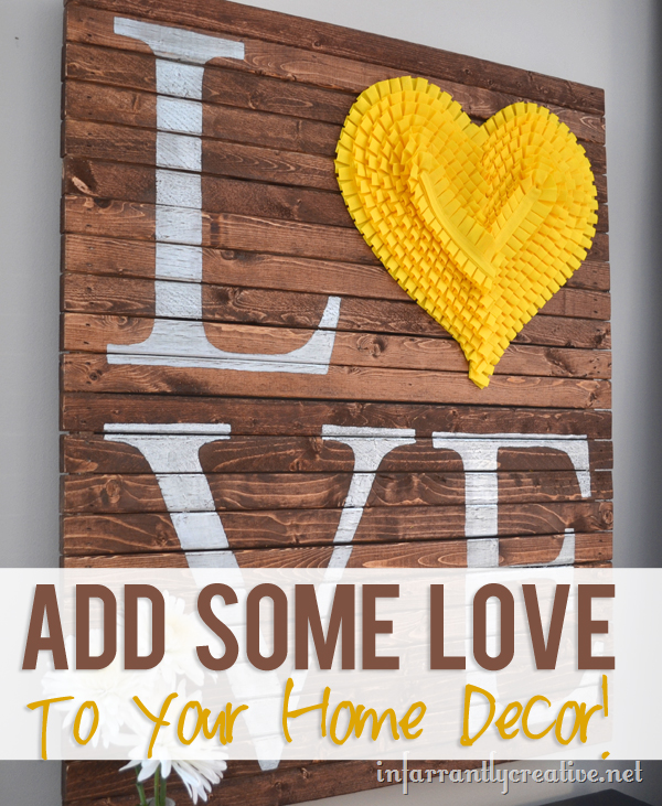 Add Some LOVE To Your Home Decor