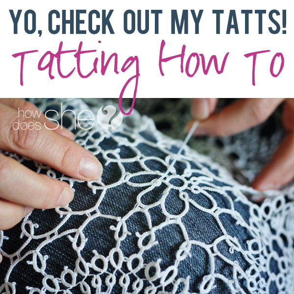 Check out my tatts tatting how to