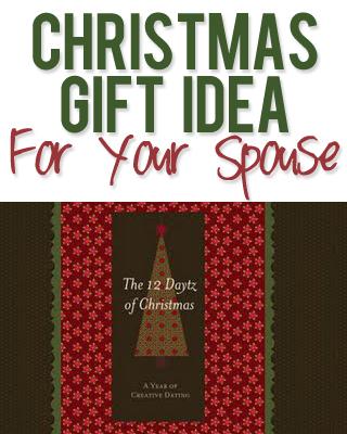 Christmas Gift Idea - Spouse