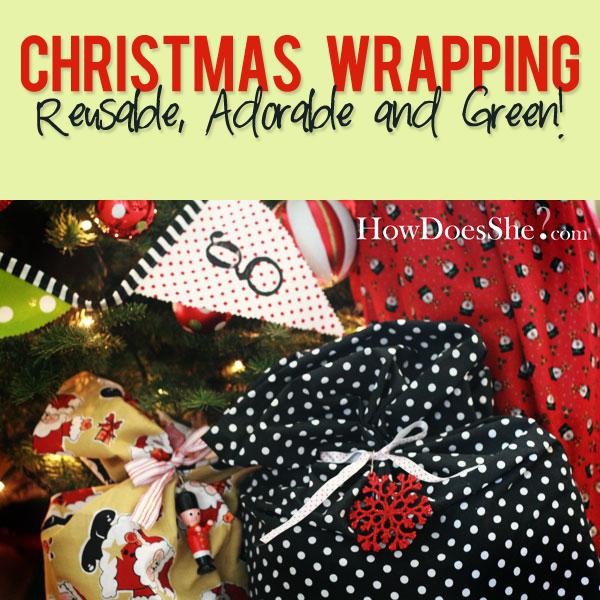 Christmas Wrapping - Reusable Adorable and Green