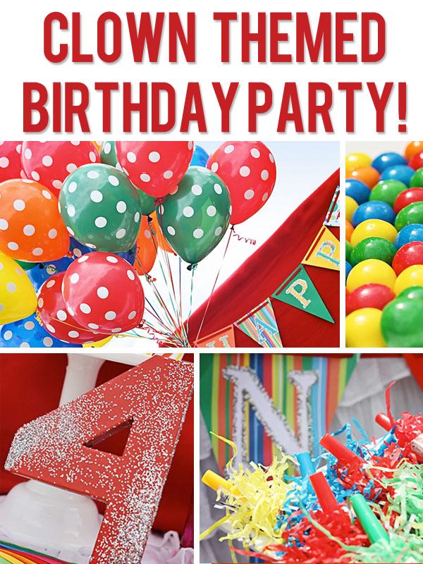 Clown Themed Birthday Party