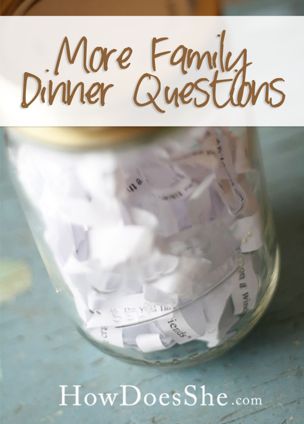 Family Dinner Questions #5 with a bonus