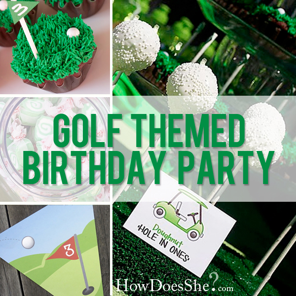 Golf Themed Birthday Party